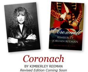 Coronach BY KIMBERLEY REEMAN Revised Edition Coming Soon